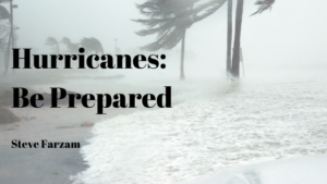 Hurricanes Be Prepared Steve Farzam