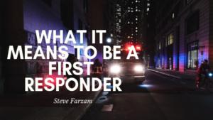 First Responder Steve Farzam