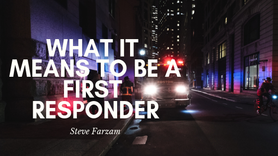 What it Means to be a First Responder