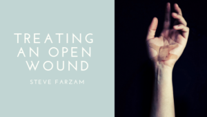 Open Wound Steve Farzam