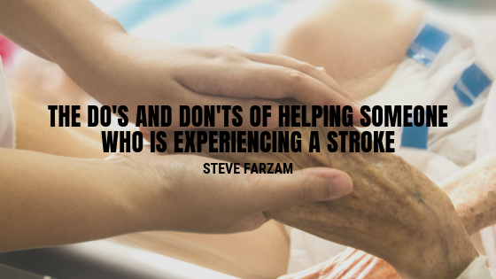The Do's and Don'ts of Helping Someone Who is Experiencing a Stroke