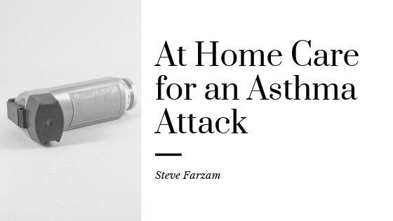 At Home Care for an Asthma Attack