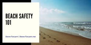 Steve Farzam Beach Safety 101