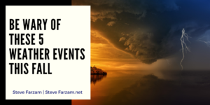 Steve Farzam Fall Weather Events