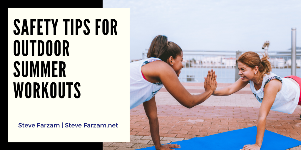 Safety Tips for Outdoor Summer Workouts